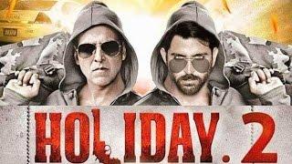 Holiday 2 Trailer (2017) Akshay Kumar, Hrithik Roshan