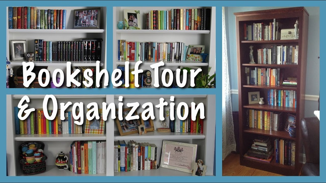 Bookshelf Organization Tour Youtube