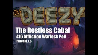 The Restless Cabal Heroic NEW RAID Affliction Warlock PoV Crucible of Storms