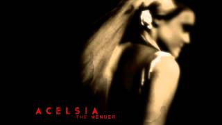 Watch Acelsia The Mender video