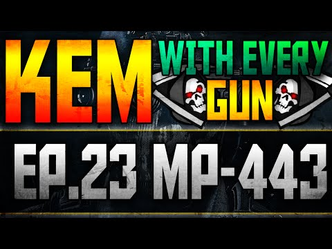 LIVE Kem with Every Gun episode 23 Mp-443 Pistol