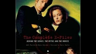 THE COMPLETE X-FILES: Behind the Series, the Myths and the Movies book (Page-by-Page Flip-thru)