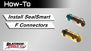 SealSmart F Connectors