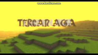 TERCAN AGA İNTRO (MİNECRAFT .VS. TERCAN AGA) #1