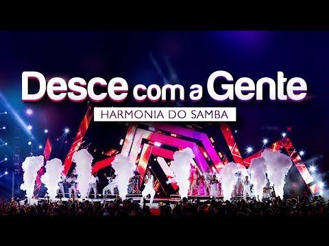 Harmonia do Samba - Desce Com a Gente | DVD Ao Vivo Em Brasília
