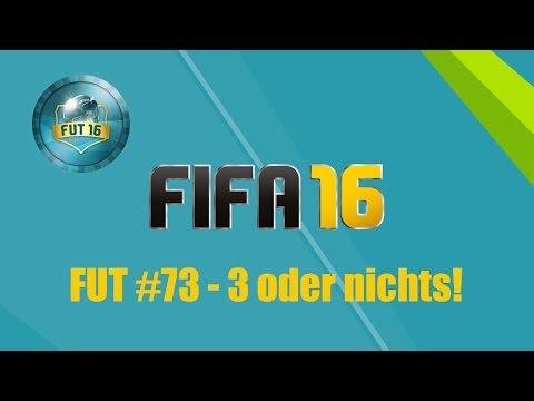 FUT #73: 3 oder nichts! ✭ FIFA 16 [deutsch / german]