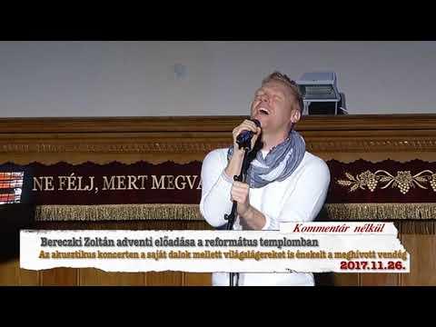 Hajdúnánási Televízió: Bereczki Zoltán adventi előadása a Református templomban 2017.11.26.