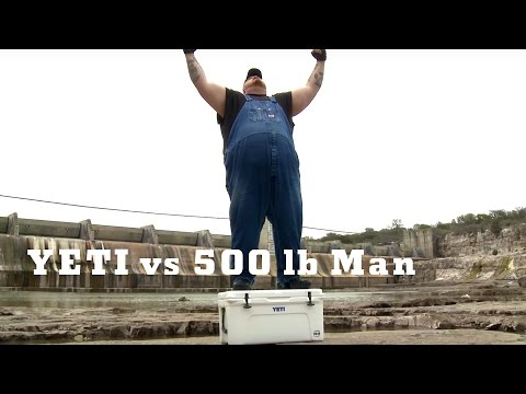 YETI Coolers -- 500 lb. Man vs. YETI
