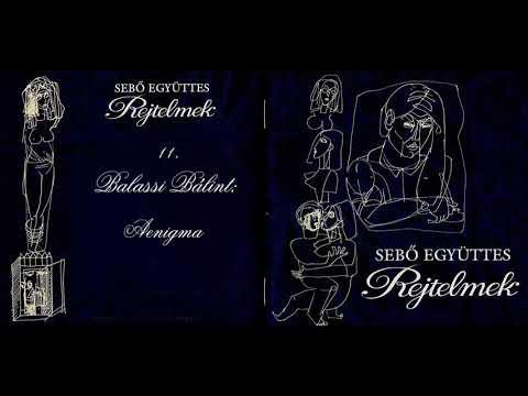 Sebő együttes - Balassi Bálint: Aenigma