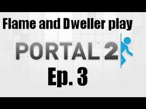 Team Freedom Plays: Portal 2 Ep. 3 I Dropped the Ball