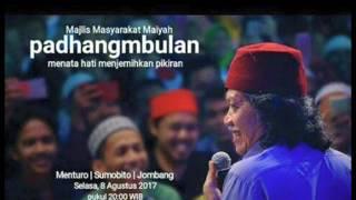 download lagu Padhang Mbulan 8 Agustus 2017 Cak Nun Full gratis