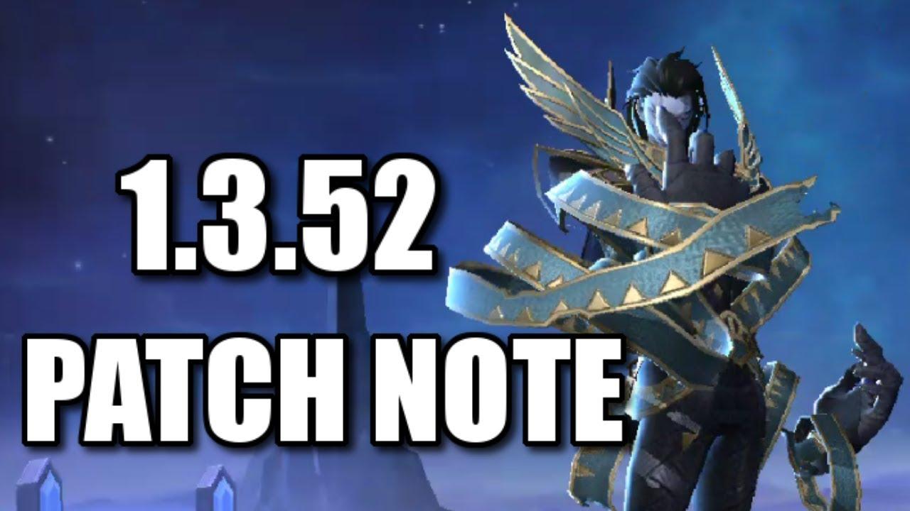 1.3.52 PATCH NOTE UPDATE