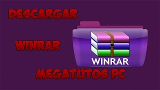 Como Descargar e Instalar Winrar Full + Crack en Español | Para Windows 8 / 8.1 y 7 | x32 & x64 Bits