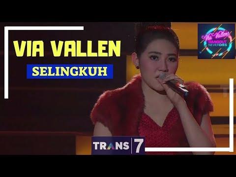 SELINGKUH ~ VIA VALLEN  ['VIA VALLEN' DANGDUT NEVER DIES (01/05/18)]