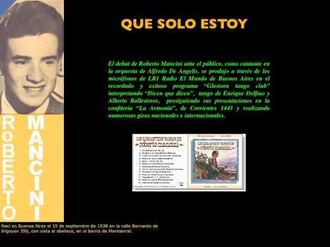 QUE SOLO ESTOY-ROBERTO MANCINI