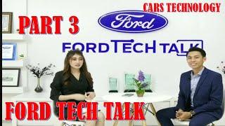 Ford Tech Talk part 3,Ford tech talk video reviews part 3,cars technology,