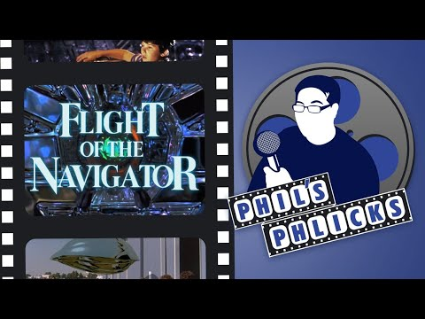 Phil's Phlicks Episode 2: Flight Of The Navigator