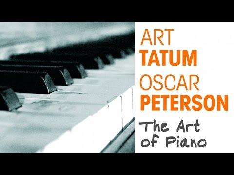Art Tatum, Oscar Peterson - The Art of Piano