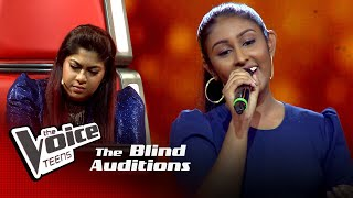 Hasini Sadanima | Yowun Wasanthaye Blind Auditions | The Voice Teens Sri Lanka