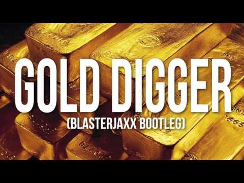 Kanye West - Gold Digger (Blasterjaxx Bootleg)
