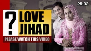 Vilapangalkappuram - LOVE JIHAD ? (latets news 2013) don't miss it | MALAYALAM | MUSLIMS | HINDUS | CHRISTIANS