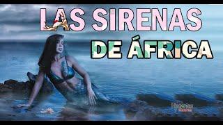 SIREN Las Sirenas de  África  Relatos reales