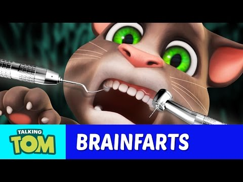 Talking Tom's Brainfarts - How to Survive the Dentist