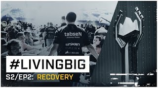 """#livingBIG S2 EP2: """"Recovery"""" 