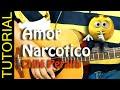 Como tocar AMOR NARCOTICO en Guitarra COVER -