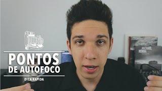 PONTOS DE AUTOFOCO