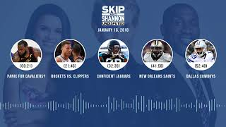 UNDISPUTED Audio Podcast (1.16.18) with Skip Bayless, Shannon Sharpe, Joy Taylor   UNDISPUTED