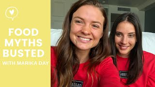 FOOD MYTHS BUSTED: with Marika Day!
