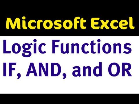 Excel Logic Functions - IF, AND, and OR