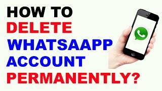 How to Delete WhatsApp Account Permanently - in Hindi (2017)
