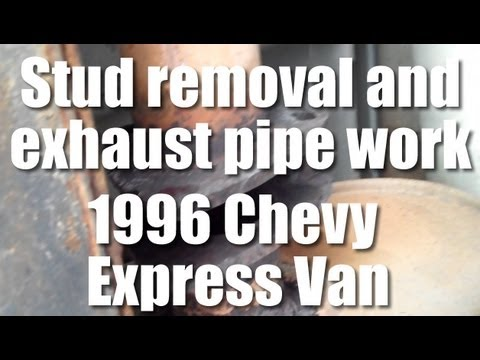 Work on exhaust flange joint 1996 Chevy Express Van - remove exhaust stud