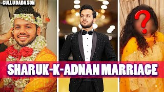 Sharuk-k-Adnan Marriage Video || Gullu dada Son Marriage || Hyderabad Diaries Ki Shadhi Shopping etc