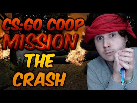 CS:GO COOP MISSION THE CRASH !