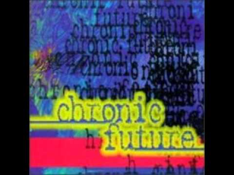 Chronic Future - Scottsdale