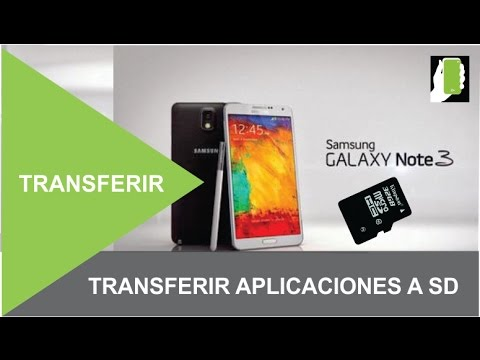 SAMSUNG GALAXY NOTE 3  Pasar O Transferir Aplicaciones A La  Micro SD