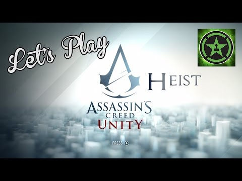 Lets Play Assassins Creed: Unity Heist