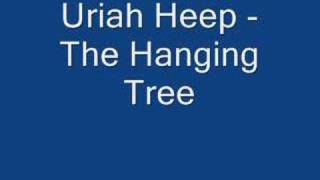 Watch Uriah Heep The Hanging Tree video