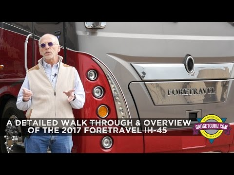2017 Foretravel IH-45 Motorhome Review