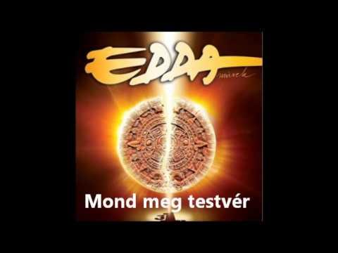 Edda - Mond Meg Testvér