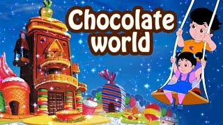 Chocolate World | Famous Fantasy Song | Kids Rhymes | Jingle Toons