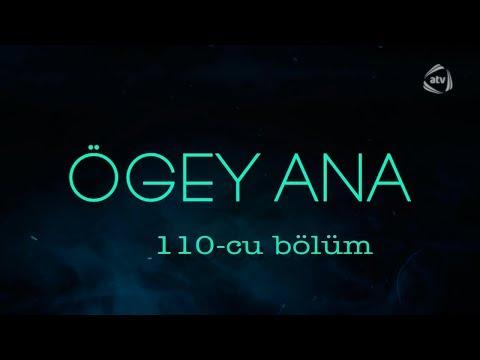 Ögey ana (110-cu bölüm)