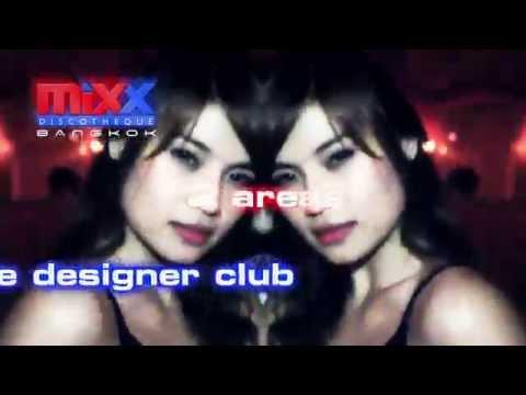 Mixx Discotheque Club Bangkok (Hello Bangkok version)