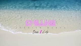 Dani X Leby - CHILLING (Audio)