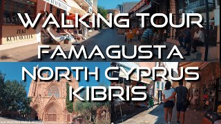 Travel Cyprus | Walking Tour Famagusta (Gazimagusa) | Kibris, North Cyprus