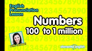 Numbers 100 - 1 million | English Pronunciation Lesson