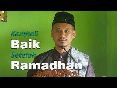 Khutbah Jum'at : Kembali Baik Setelah Ramadhan